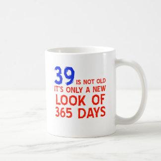 39 Jahre alte Geburtstagsentwürfe Kaffeetasse