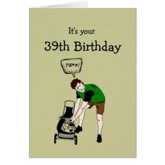 39., neununddreißig Geburtstags-lustige Karte