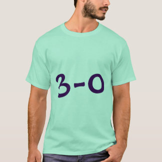 3 - 0 Shirt