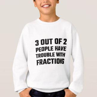 3 aus 2 Leuten heraus haben Sie Problem mit Sweatshirt