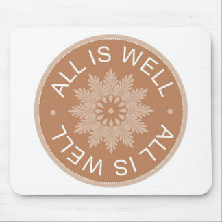 3 Wort-Zitate ~All ist wohles ~Inspirational Mousepad