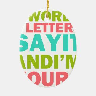 3 Wörter 8 Buchstaben sagen, dass es und ich Ihr Keramik Ornament