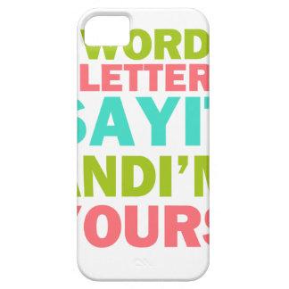 3 Wörter 8 Buchstaben sagen, dass es und ich Ihr Schutzhülle Fürs iPhone 5