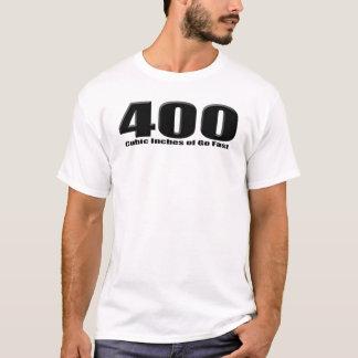 400 Kubikzölle des wütenden Motors T-Shirt
