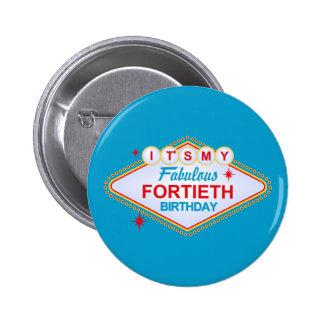 40. Geburtstag Las Vegass Runder Button 5,7 Cm