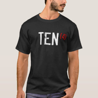 40. Geburtstag - ZEHN mal 4! T-Shirt