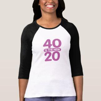 40 ist die neuen 20 shirt