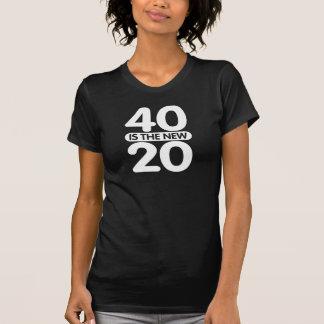 40 ist die neuen 20 tshirt