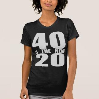 40 ist die neuen 20 t shirts