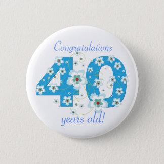40 Jahre alte Geburtstagsglückwunsch-Knopf Runder Button 5,7 Cm