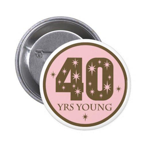 40 Jahre Junge-40. Geburtstags-Geschenk- Buttons