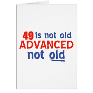 49 Jahre alte Geburtstagsentwürfe Karte