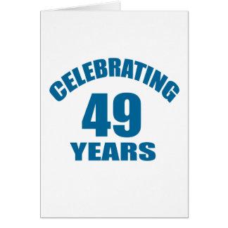 49 Jahre Geburtstags-Entwurfs-feiern Karte