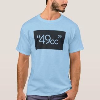 """49cc "" T-Shirt"