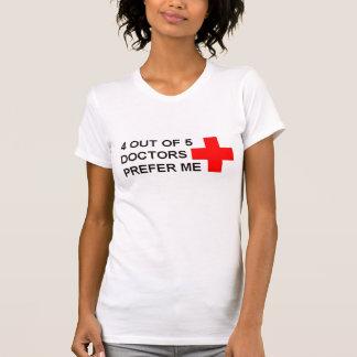 4 aus 5 Doktoren heraus bevorzugen mich Tshirt