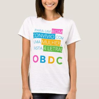 4 Buchstaben für die Männer… T-Shirt