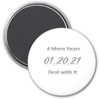 4 weitere Jahre Runder Magnet 7,6 Cm