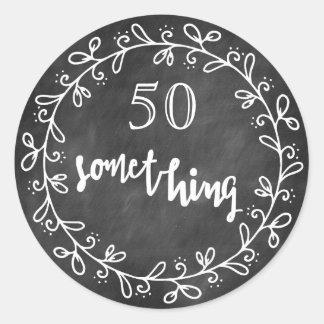 50 etwas - 50. Geburtstag u. hohe Runder Aufkleber