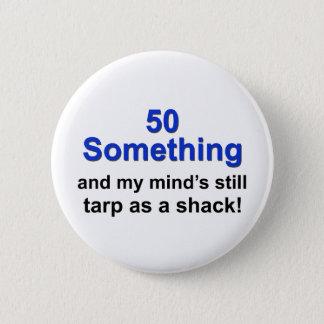 50 etwas… runder button 5,1 cm