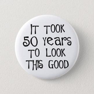 50. Geburtstag, 50 Jahre, zum dieses zu schauen Runder Button 5,1 Cm