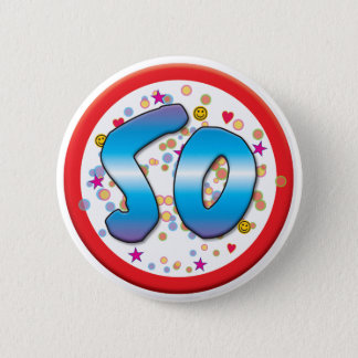 50. Geburtstag Runder Button 5,7 Cm