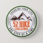 52 Wanderungs-Herausforderungs-Knopf Runder Button 7,6 Cm