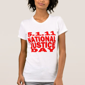 5/1/2011 NATIONALER GERECHTIGKEITS-TAG SHIRT