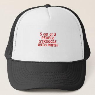 5 aus dem 3 Leute-Kampf mit Mathe heraus Truckerkappe