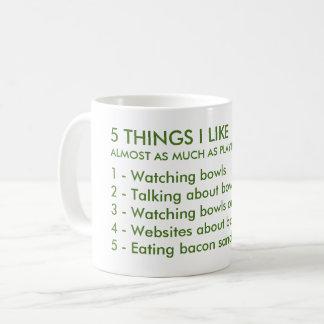 5 Sachen mag ich Schüssel-Tasse Kaffeetasse