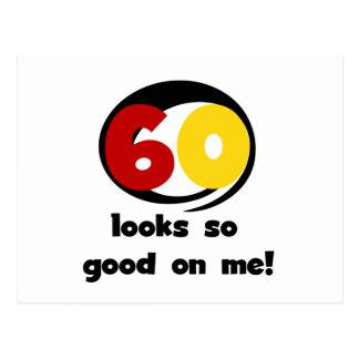 60 Blicke so gut auf mir T - Shirts und Geschenke Postkarte