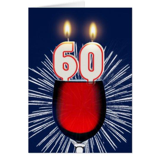 60. Geburtstag mit Wein und Kerzen Karte