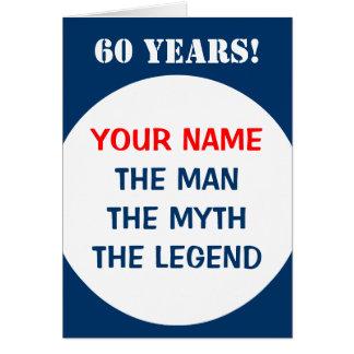 60. Geburtstagskarte für Männer   die Mannmythos- Karte