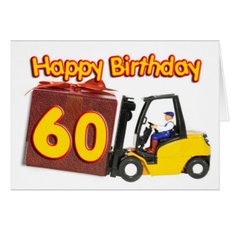 60. Geburtstagskarte mit einem Gabelstapler Grußkarte
