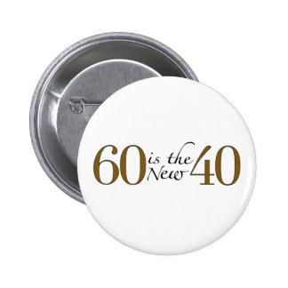 60 ist die neuen 40 button