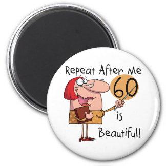 60 ist schöne T-Shirts und Geschenke Runder Magnet 5,1 Cm