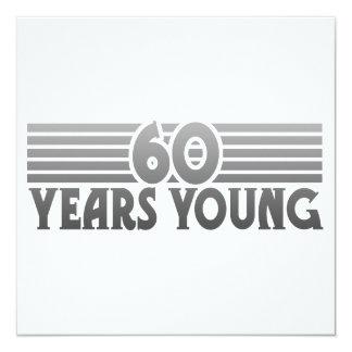 60 Jahre jung Quadratische 13,3 Cm Einladungskarte