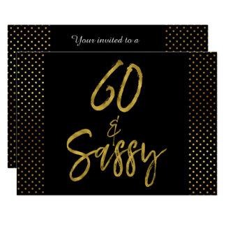 60 und freche Goldfolien-Geburtstags-Einladung Karte
