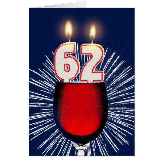62. Geburtstag mit Wein und Kerzen Karte