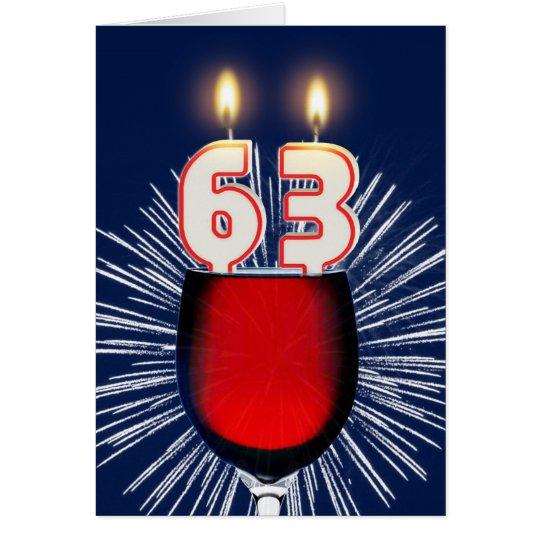 63. Geburtstag mit Wein und Kerzen Grußkarte