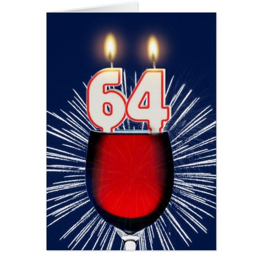 64. Geburtstag mit Wein und Kerzen Karte