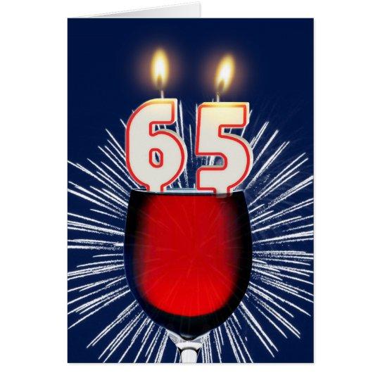 65. Geburtstag mit Wein und Kerzen Karte
