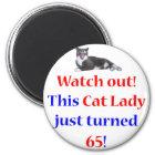65 Katzen-Dame Runder Magnet 5,7 Cm