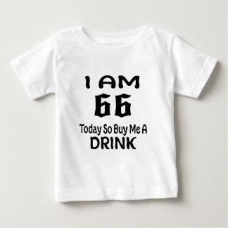 66 heute kaufen Sie mich so ein Getränk Baby T-shirt