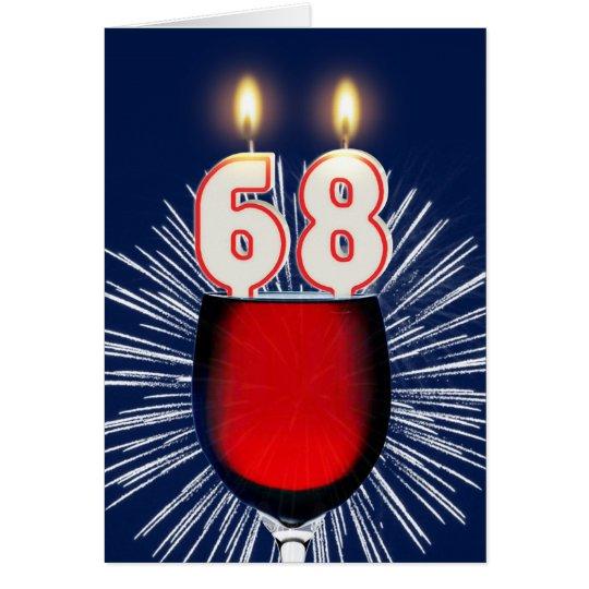 68. Geburtstag mit Wein und Kerzen Karte