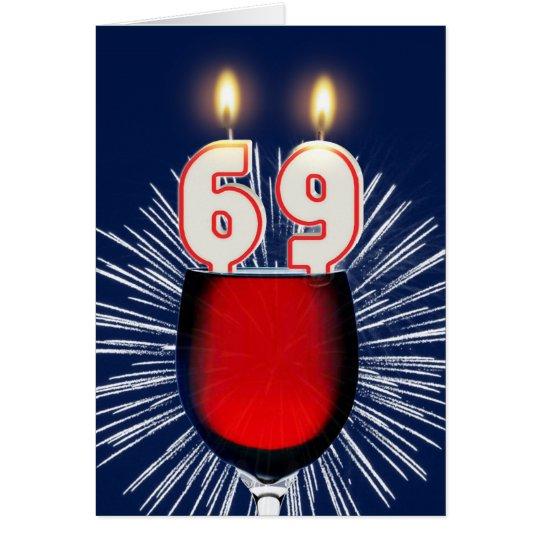 69. Geburtstag mit Wein und Kerzen Grußkarte