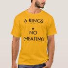 6 Ringe *No Betrug T-Shirt