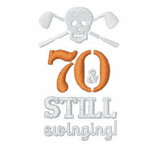 70 u. noch schwingen - Golf-Geburtstags-Shirt Bestickte Polos