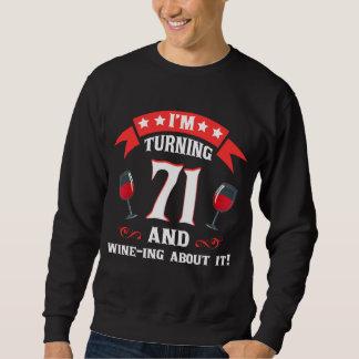 71. Geburtstags-Geschenk für Wein-Liebhaber Sweatshirt