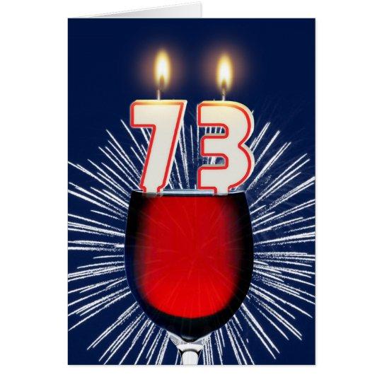 73. Geburtstag mit Wein und Kerzen Grußkarte