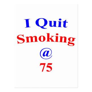 75 beendigtes Rauchen Postkarte